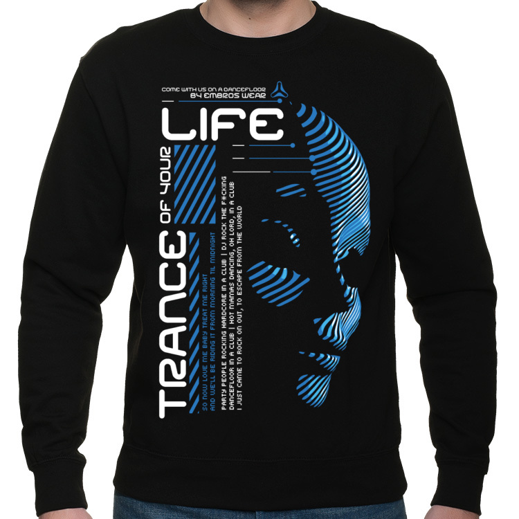 TRANCE OF YOUR LIFE BLUZA